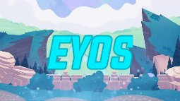 Background for Eyos